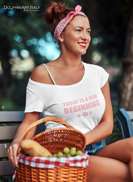 T-Shirt *TODAY IS A NEW BEGINNING*