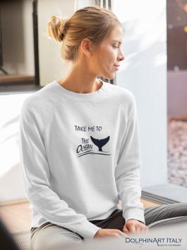 Sweatshirt *TAKE ME TO THE OCEAN*