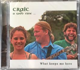 CD Craic - What keeps me here