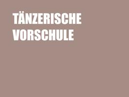 """Monatsticket """"Tänzerische Vorschule"""""""