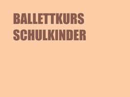 """Monatsticket """"Ballettkurs Schulkinder"""""""