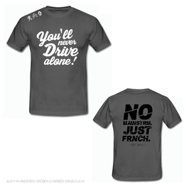 FE OFFICIAL Shirt - YOU'LL NEVER DRIVE ALONE