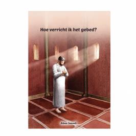 Hoe verricht ik het gebed?