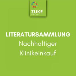 Literatursammlung Nachhaltiger Klinikeinkauf