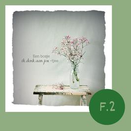 F2. een bosje in denk aan jou-tjes