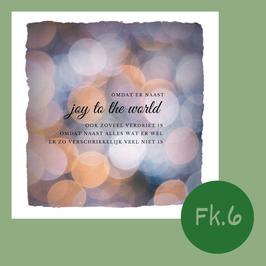 FK6. joy to the world