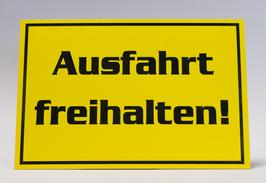 KUNSTSTOFFSCHILD Ausfahrt freihalten! gelb