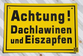 KUNSTSTOFFSCHILD Achtung! Dachlawinen und Eiszapfen