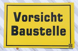 KUNSTSTOFFSCHILD Vorsicht Baustelle