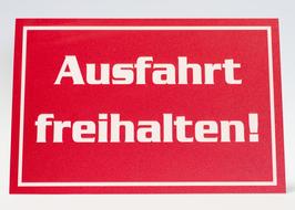 KUNSTSTOFFSCHILD Ausfahrt freihalten! rot