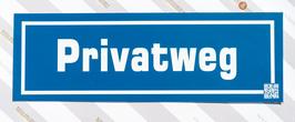 KUNSTSTOFFSCHILD Privatweg