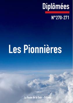 Diplômées 270-271 : Les Pionnières