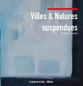 Villes & natures suspendues de Véronique Terrassier