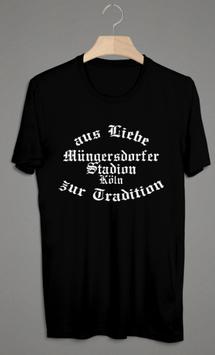 Köln Müngersdorf aus Liebe zur Tradition Shirt