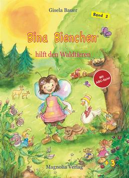Bina Bienchen hilft den Waldtieren - Hardcover, gebunden, stabil, umweltfreundlich