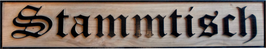 Stammtisch Schrift erhaben, aus Eichenholz
