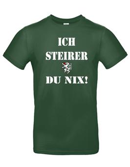 """T-Shirt """"ICH STEIRER DU NIX"""""""