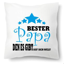 """Polster """"Bester Papa den es gibt auf der Welt"""""""