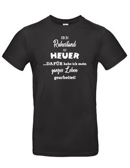 "T-Shirt ""Bin im Ruhestand - seit HEUER"""