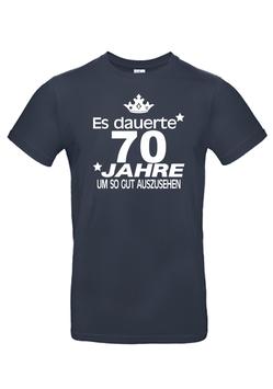 """T-Shirt """"Es dauerte 70 Jahre"""""""