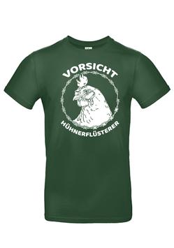 """T-Shirt """"Vorsicht Hühnerflüsterer"""""""