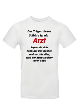 """T-Shirt """"Arzt"""""""