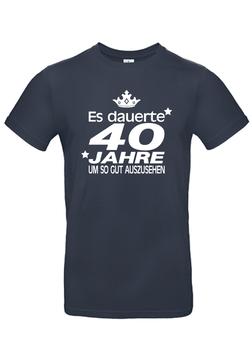 """T-Shirt """"Es dauerte 40 Jahre"""""""