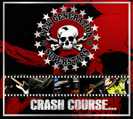 """Crash Course In Rock N Roll"" (2017) 10th Anniversary Edition"