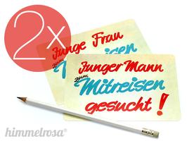 """Doppelpack Postkarte/Aufkleber """"Junger Mann..."""" und """"Junge Frau zum Mitreisen gesucht!"""""""