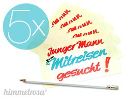 """5er-Set Postkarte/Aufkleber """"Junger Mann zum Mitreisen gesucht!"""""""