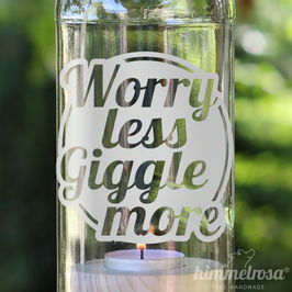 Worry less Giggle more - Windlicht