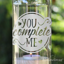 YOU complete ME - Windlicht