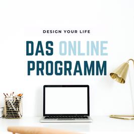 Design Your Life - Dein 4 Wochen Online Programm