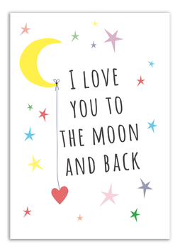 Print - I love you to the moon and back
