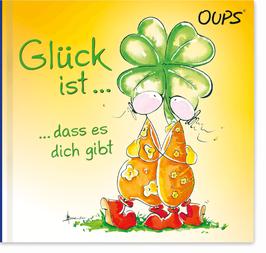 """Oups-Minibuch """"Glück ist ..."""""""