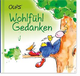 """Oups-Minibuch """"Wohlfühlgedanken"""""""