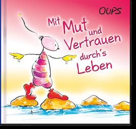 """Oups-Minibuch """"Mut und Vertrauen"""""""
