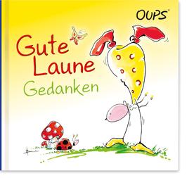 """Oups-Minibuch """"Gute-Laune-Gedanken"""""""