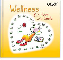 """Oups-Buch """"Wellness für Herz und Seele"""""""