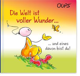 """Oups-Minibuch """"Die Welt ist voller Wunder"""""""