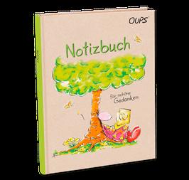 """Oups Notizbuch """"Für schöne Gedanken"""""""