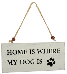 Artikel-Nr. 034R - Shabby Vintage Holzschild - Home is where my dog is