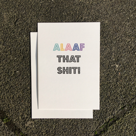 Alaaf that Shit-Postkarte
