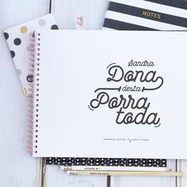 Dona Desta Porra Toda | Planner mensal a4