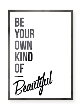 "Poster ""Be Beautiful"""