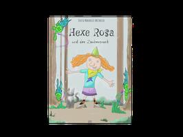 """Kinderbuch """"Hexe Rosa und der Zaubertrank"""""""