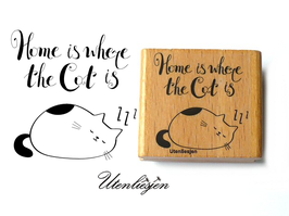Motivstempel - Home is where the cat is