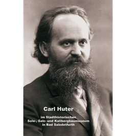 Carl Huter im Stadthistorischen Sole-, Salz- und Kalibergbaumuseum in Bad Salzdetfurth