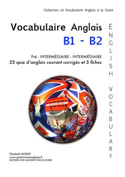 J'IMPRIME CHEZ MOI  Le livre de poche Le Vocabulaire anglais Courant B1 pré-intermédiaire - B2 Intermédiaire