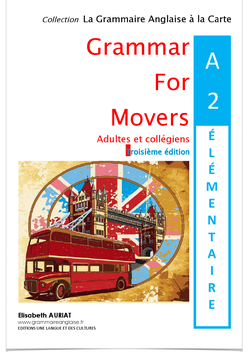 Pour 10€ de plus  =  le livre Grammar for Movers A2 Elémentaire + le livre Vocabulaire anglais A1 Débutant/ A2 Elémentaire _ 5èmes, 4èmes, étudiants, adultes-